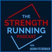 Strength Running Podcast with Jason Fitzgerald